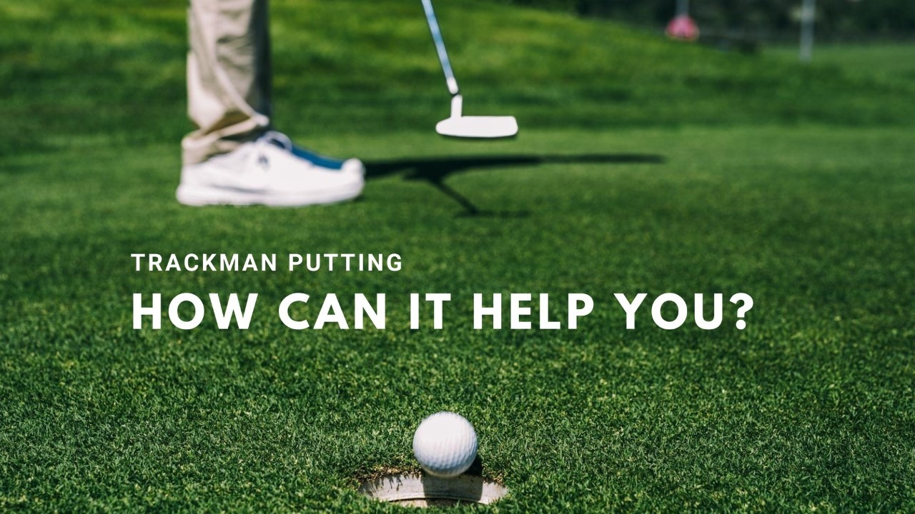 Golf Specialists   Peter Field Golf   Norfolk   Trackman Putting